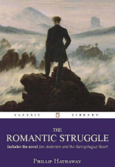 The Romantic Struggle: Ten Short Stories and Two Short Novels